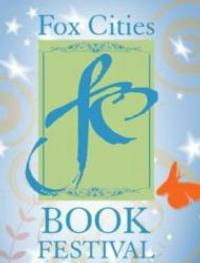 The Fox Cities Book Festival Returns Today