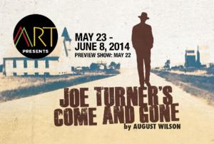 African American Repertory Theater's JOE TURNER'S COME AND GONE Opens Tonight