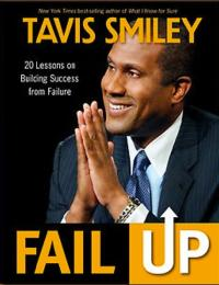 Tavis Smiley's FAIL UP Now Out In Trade Paperback