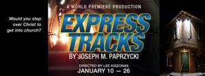 South Camden Theatre Company to Present EXPRESS TRACKS World Premiere