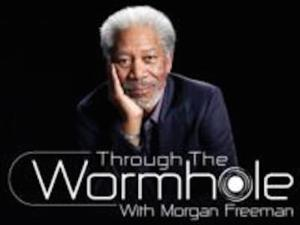 Science Channel's THROUGH THE WORMHOLE with Morgan Freeman Returns 6/4