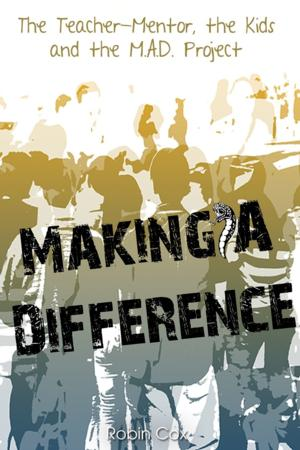 MAKING A DIFFERENCE by Robin Cox is Available Now