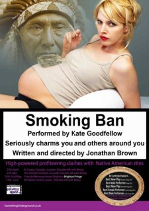 Something Underground's SMOKING BAN Plays Brighton Fringe, Now thru 5/31