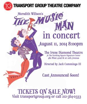 Transport Group's THE MUSIC MAN Concert Will Now be Held at Irene Diamond Theatre, 8/11