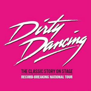 Tickets to DIRTY DANCING Tour at National Theatre On Sale 6/13