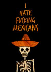 The-Flea-Extends-I-HATE-FCKING-MEXICANS-thru-December-11-20010101