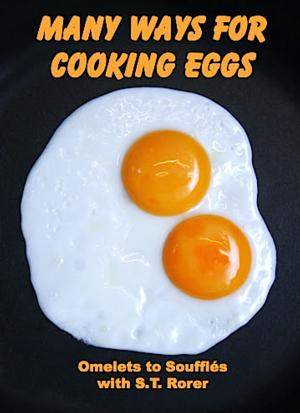 MANY WAYS FOR COOKING EGGS by Sarah Tyson Rorer is Available Now