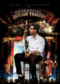 John Turturro's REHEARSAL FOR A SICILIAN TRAGEDY Now Available on DVD