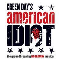 Don't Miss AMERICAN IDIOT at the Kimmel Center, 2/12-17!
