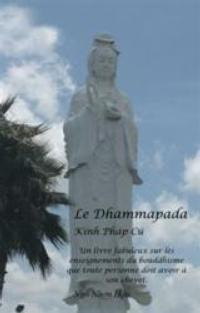 Buddha's Wisdom Translated into French in LE DHAMMAPADA