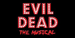 EVIL DEAD: THE MUSICAL to Return to City Theatre, 10/1-25