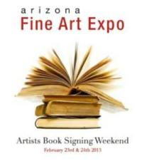 The Arizona Fine Art Expo Presents a Book Signing Event, 2/23