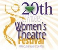 Los Angeles Womens Theatre Festival Set for 3/21-24