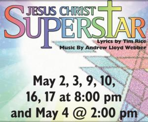 Playhouse South Presents JESUS CHRIST SUPERSTAR, Now thru 5/17