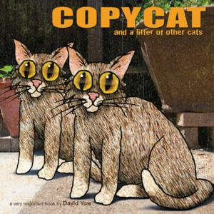 Akashic Books to Release COPYCAT: AND A LITTER OF OTHER CATS by David Yow