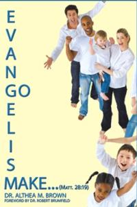 New Book EVANGELISM: GO MAKE... is Released