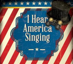 Skylight Music Theatre Premieres Daron Hagen's I HEAR AMERICA SINGING, Now thru 6/1
