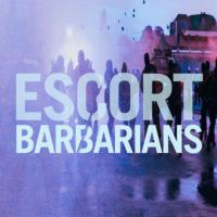 Escort Releases Tiger & Woods Remix of BARBARIANS, 6/24