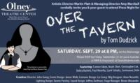 Olney Theatre Center Presents OVER THE TAVERN, Now thru 10/21