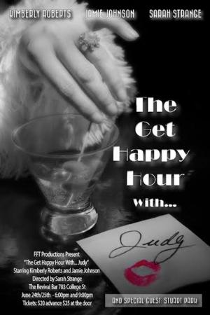 FFT Productions Presents Kimberly Roberts as Judy Garland in THE GET HAPPY HOUR WITH JUDY Tonight