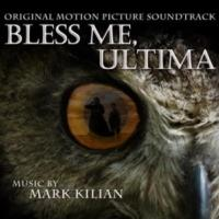 LAKESHORE RECORDS TO RELEASE BLESS ME, ULTIMA SOUNDTRACK