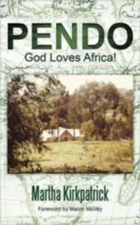 Retired Missionary Explores Her Memories of Life in Africa in PENDO