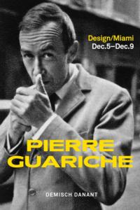 Miami's Demisch Danant Presents PIERRE GUARICHE Exhibition, 12/5-9