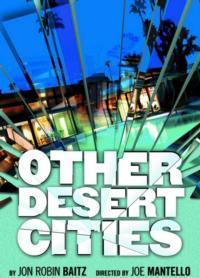 Robert Egan to Direct Center Theatre Group's OTHER DESERT CITIES, Replacing Joe Mantello