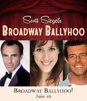 William Michals, Jana Robbins and More Set for BROADWAY BALLYHOO at 54 Below, 6/10
