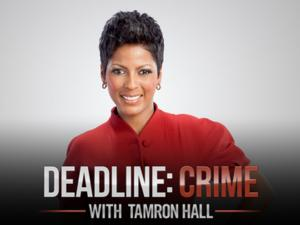 Investigation Discovery Greenlights Second Season of DEADLINE: CRIME WITH TAMRON HALL