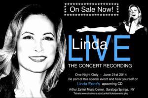 Linda Eder Records First Live Concert CD LINDA LIVE in Saratoga Springs Tonight