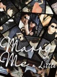 New-Rep-to-Present-MARRY-ME-A-LITTLE-20010101