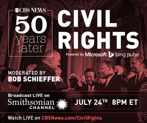 Smithsonian Channel to Air CBS NEWS: 50 YEARS LATER, CIVIL RIGHTS, 7/24