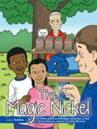 THE MAGIC NICKEL Teaches Life's Simple Pleasures