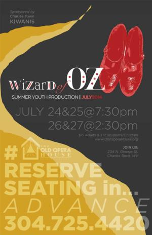Charles Town Kiwanis Presents THE WIZARD OF OZ at Old Opera House, Now thru 7/27