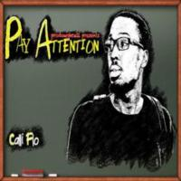 Hip-Hop Artist Calli'Flo Releases 'Pay Attention' Mixtape with Coast 2 Coast