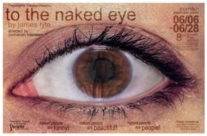 Playwrights' Theatre to Present TO THE NAKED EYE World Premiere, 6/6-28