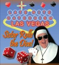 Stages Rep Presents LATE NITE CATECHISM: SISTER ROLLS THE DICE, 7/24-9/1