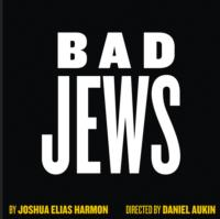 BAD JEWS to Move to Laura Pels Theatre in September 2013