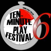 Towne Street Theatre Announces 10-Minute Play Festival Selections, 2/1-19
