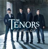THE TENORS Release New Album, 'Lead With Your Heart,' Set to Sing National Anthem 1/11
