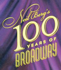 Neil Berg Brings Cast of Broadway Veterans and 101 YEARS OF BROADWAY to The McCallum Theatre, Jan 2013