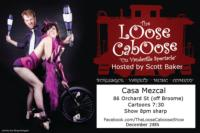 THE LOOSE CABOOSE Returns to Casa Mezcal, 12/28