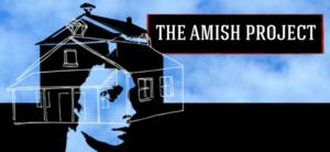 CTC to Close 25th Anniversary Season with THE AMISH PROJECT, 8/14-24