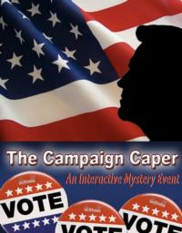 Way Off Broadway to Host THE CAMPAIGN CAPER, 10/24-25