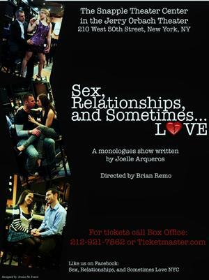 SEX, RELATIONSHIPS, AND SOMETIMES...LOVE to Begin Performances 1/30 at Snapple Theater Center