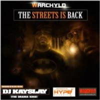Warchyld's 'The Streets is Back' Mixtape Now Available