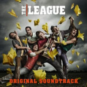 Soundtrack to FXX's Hit Comedy Series THE LEAGUE Now Available