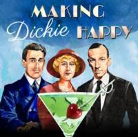 Lost Noel Coward Song to Premiere in MAKING DICKIE HAPPY, Opens March 5