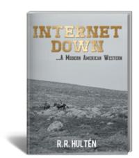 New Thriller, INTERNET DOWN, Explores Dangers of Technological War